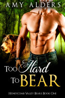 Too Hard to Bear