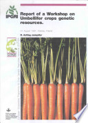 Report of a Workshop on Umbellifer Crops Genetic Resources