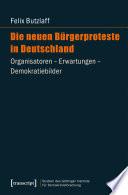 Die neuen Bürgerproteste in Deutschland