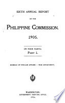 Report of the United States Philippine Commission to the Secretary of War
