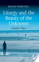 download ebook liturgy and the beauty of the unknown pdf epub