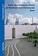 Kunst- und Ausstellungshalle der Bundesrepublik Deutschland Bonn