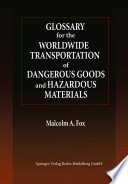 Glossary for the Worldwide Transportation of Dangerous Goods and Hazardous Materials