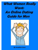 What Women Really Want: An Online Dating Guide for Men