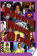 Quote Book  Quotes from Powerful Women about Power