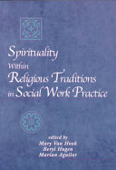 Spirituality Within Religious Traditions in Social Work Practice