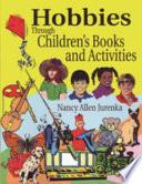 Hobbies Through Children's Books and Activities