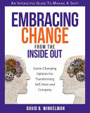 Embracing Change From The Inside Out