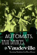 download ebook automats, taxi dances, and vaudeville pdf epub