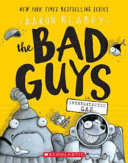 Book The Bad Guys in Intergalactic Gas