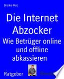 Die Internet Abzocker