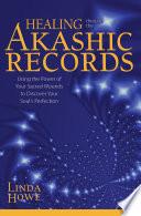 Healing Through the Akashic Records