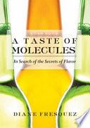 A Taste of Molecules