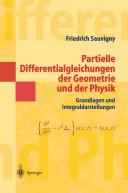 Partielle Differentialgleichungen der Geometrie und der Physik 1