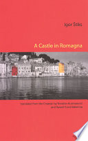 A Castle in Romagna Of Tito This Novel Tells