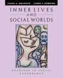 Inner Lives and Social Worlds
