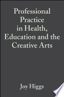 Professional Practice in Health  Education and the Creative Arts