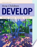 Loose leaf Version for How Children Develop