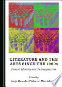 Literature And The Arts Since The 1960s
