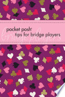 Pocket Posh Tips For Bridge Players : and much more, all in...