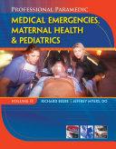Professional Paramedic, Volume II: Medical Emergencies, Maternal Health & Pediatrics
