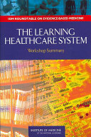 The Learning Healthcare System: