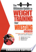 The Ultimate Guide to Weight Training for Wrestling  Enhanced Edition
