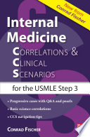 Internal Medicine Correlations and Clinical Scenarios  CCS  USMLE Step 3
