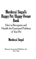Mordecai Siegal S Happy Pet Happy Owner Book
