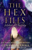 The Hex Files Wicked All The Way