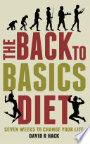 The Back to Basics Diet