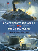 Confederate Ironclad vs Union Ironclad Was A Revolutionary Weapon Of War The First
