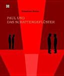 Paul und das Schattengeflüster