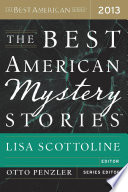 The Best American Mystery Stories 2013 Year Is Culled From A Variety Of Respected