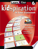 Learn & Use Kidspiration In Your Classroom : studies, and math) by using...