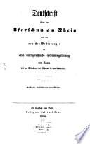 Denkschrift über den Uferschutz am Rhein u. die neuesten Bestrebungen für eine durchgreifende Stromregulirung von Ragaz bis zur Mündung des Rheins in den Bodensee