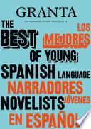 Granta 155 Best Of Young Spanish Language Novelists 2