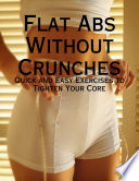 Flat Abs Without Crunches   Quick and Easy Exercises to Tighten Your Core