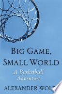 Big Game, Small World