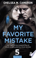 My favorite mistake - Episode 5