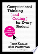 Computational Thinking And Coding For Every Student : consumers of technology. isn't it...