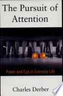 The Pursuit of Attention