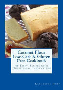 Coconut Flour Low-carb & Gluten Free Cookbook