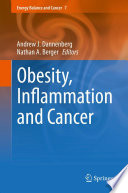 Obesity  Inflammation and Cancer