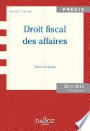Droit Fiscal Des Affaires Edition 2014 2015