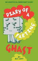 Diary of a Farting Ghast