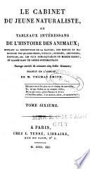 Le cabinet du jeune naturaliste ou, Tableaux intéressans de l'histoire des animaux ...
