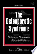 The Osteoporotic Syndrome book