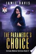 The Paramedic S Choice