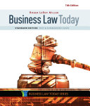 Business Law Today  Standard  Text   Summarized Cases